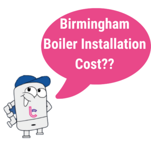 what is the cost of a boiler installation in Birmingham